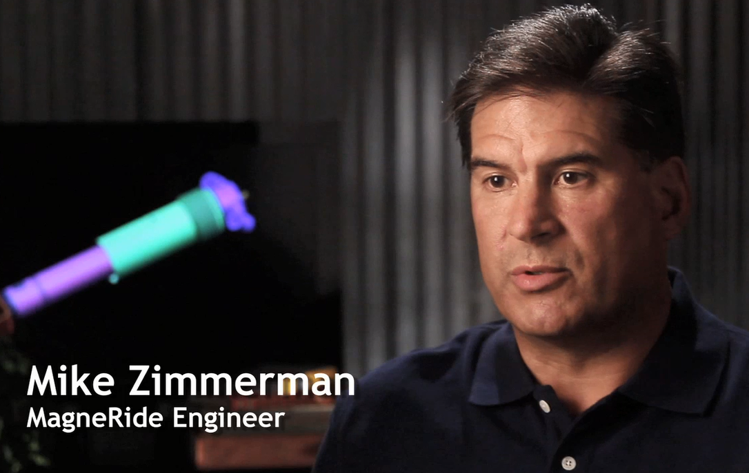 Mike Zimmerman, Chief Engineer, talks about MagneRide technology