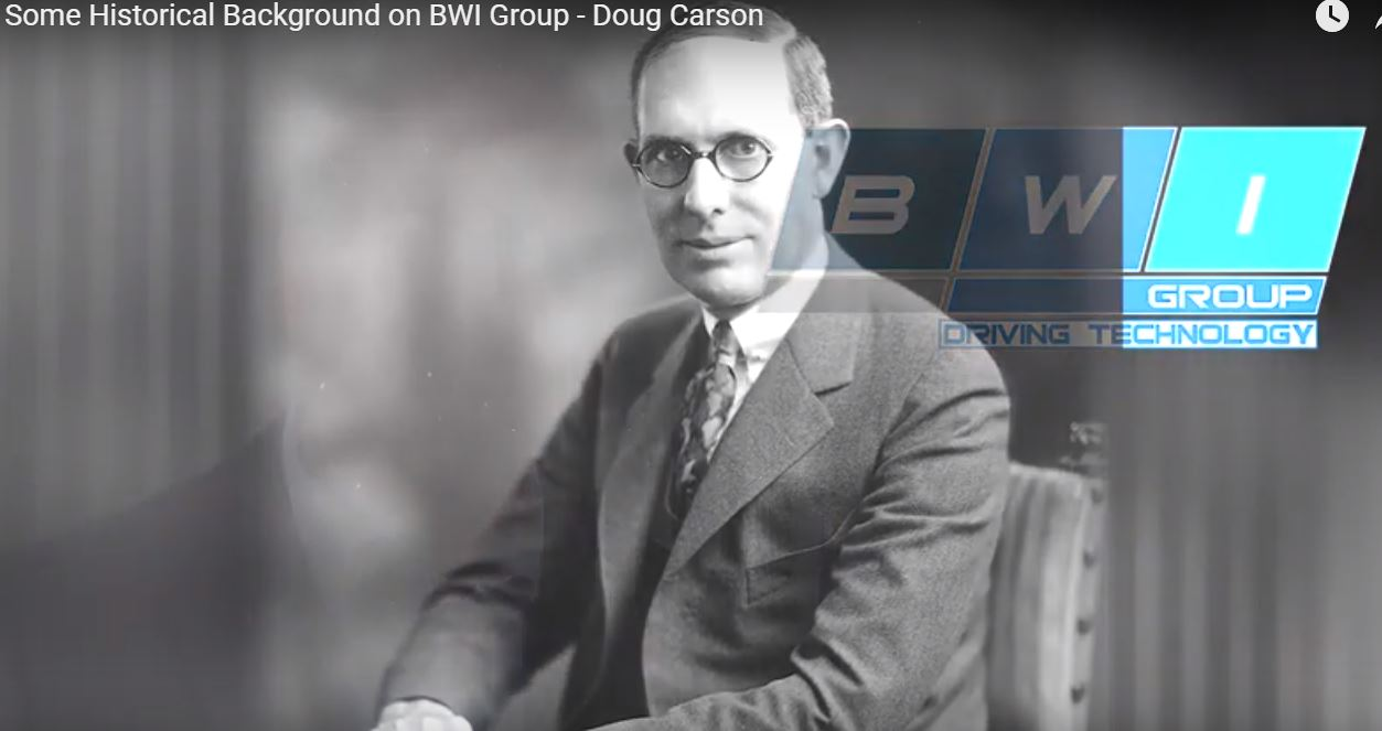 Doug Carson, Director of Engineering, talks about BWI Group's rich history